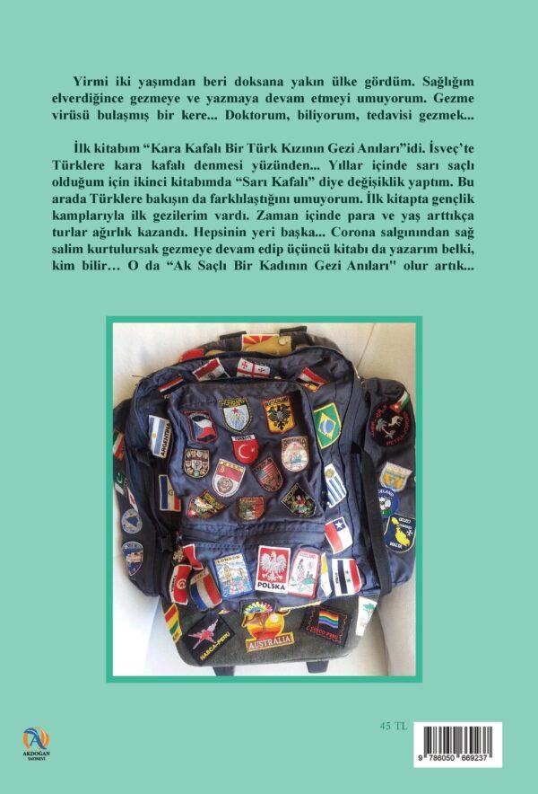 Sarı Kafalı Bir Türk Kızının Gezi Anıları2