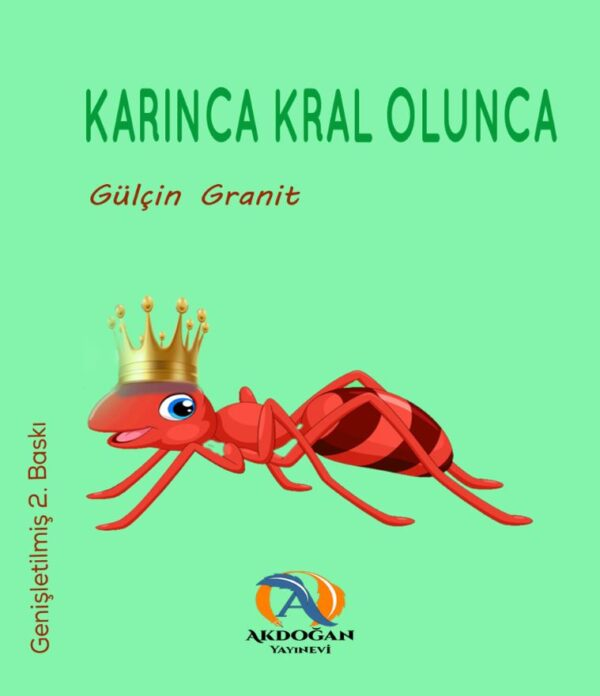 Karınca Kral Olunca, Genişletilmiş 2. Baskı